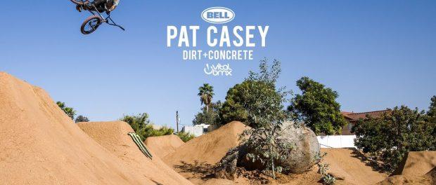 Pat Casey: Dirt + Concrete 2017