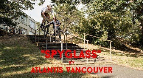 "BMX – FULL VIDEO – ATLANTIS VANCOUVER – ""SPYGLASS"""