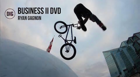 Business BMX II DVD – Ryan Gagnon Section