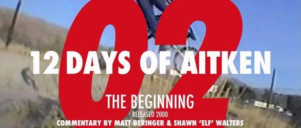 12 DAYS OF AITKEN: DAY 2 – THE BEGINNING