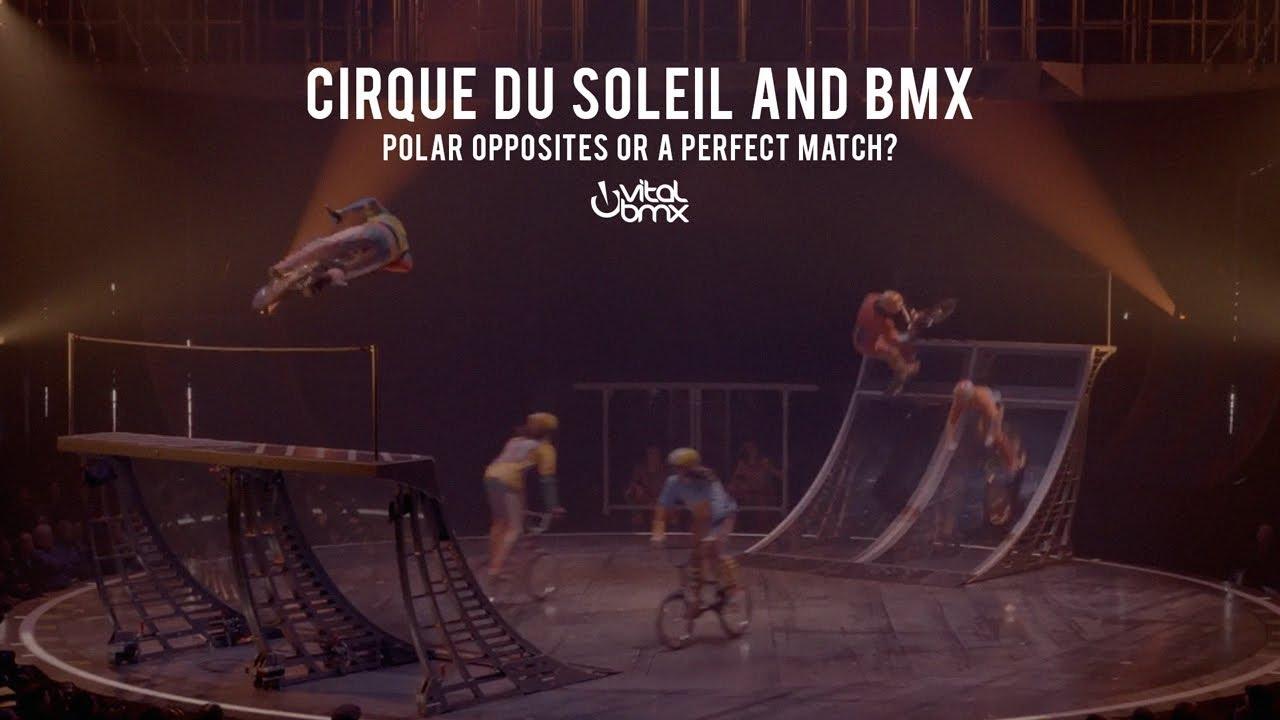cirque du soleil and bmx polar opposites or a perfect match. Black Bedroom Furniture Sets. Home Design Ideas