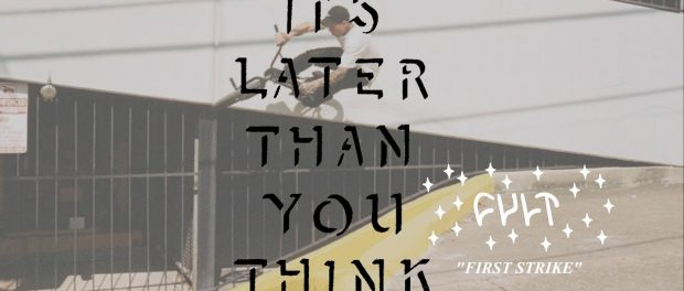 IT'S LATER THAN YOU THINK / FIRST STRIKE/ (#TEASER1)