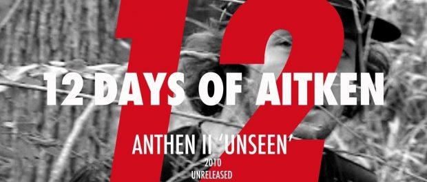 Mike Aitken – Day 12 'Anthem II DECLASSIFIED' 2010