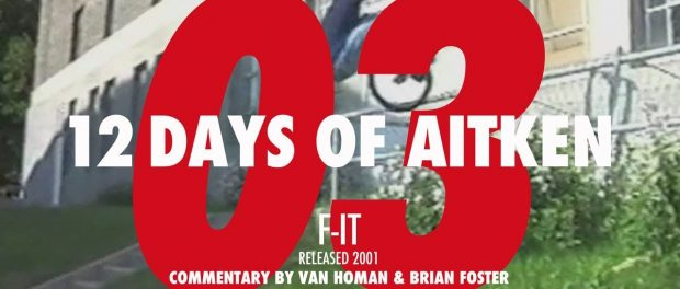 Mike Aitken – Day 3:  'F-iT' (2001)