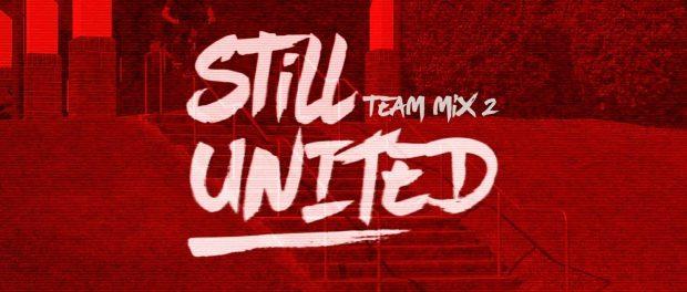'Still United' – Team Mix 2
