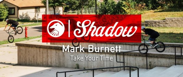 Mark Burnett – Take Your Time – The Shadow Conspiracy