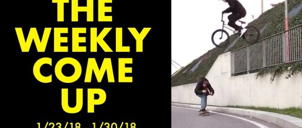 *The Best BMX Street Clips* The Weekly Come Up 3
