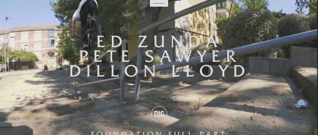 WETHEPEOPLE Ed Zunda / Pete Sawyer / Dillon Lloyd 'Foundation' PART