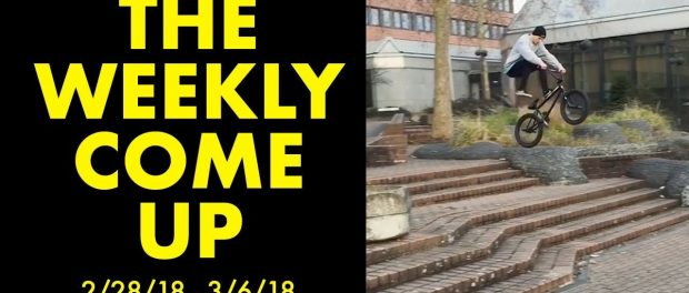 *The Best BMX Street Clips* The Weekly Come Up 8
