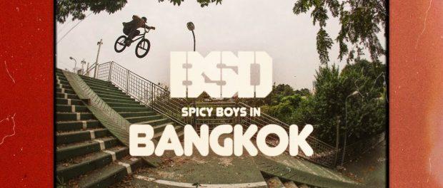 BSD BMX – Spicy Boys in Bangkok