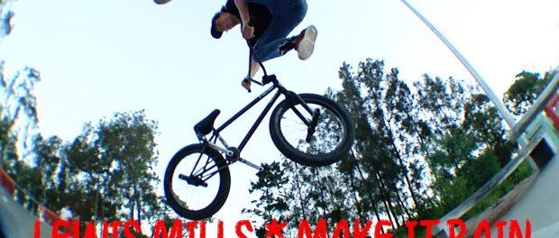LEWIS MILLS – MAKE IT RAIN PLAZA SESSIONS – BMX