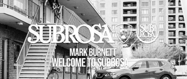 Mark Burnett – Welcome To Subrosa