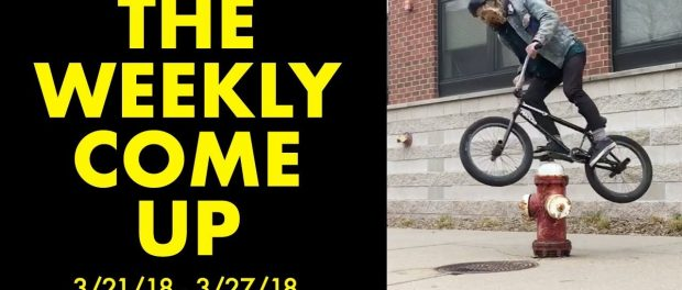 *The Best BMX Street Clips* The Weekly Come Up 11