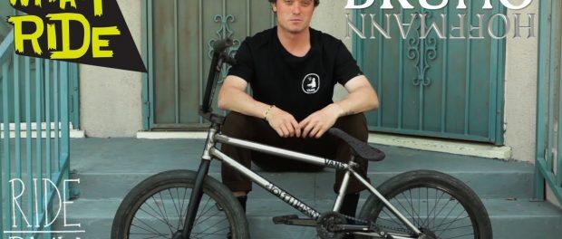 BRUNO HOFFMANN – WHAT I RIDE (BMX BIKE CHECK)