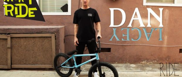 Dan Lacey – What I Ride – (BMX Bike Check)
