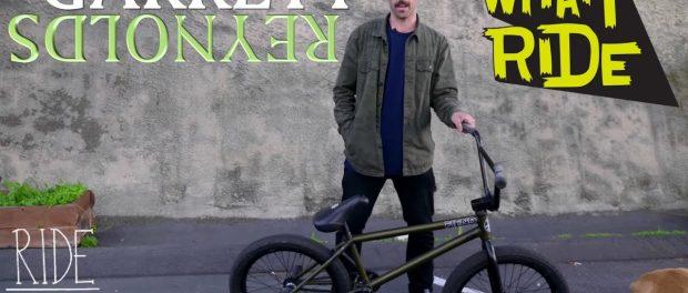 GARRETT REYNOLDS – WHAT I RIDE (BMX BIKE CHECK)