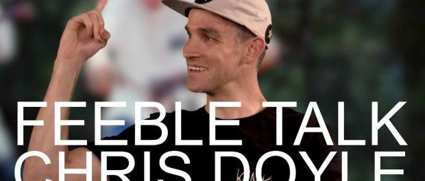 CHRIS DOYLE – FEEBLE TALK