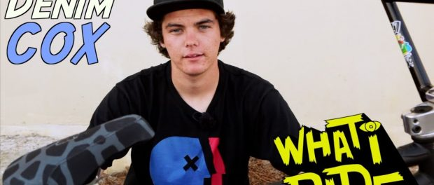 DENIM COX – WHAT I RIDE – (BMX BIKE CHECK)