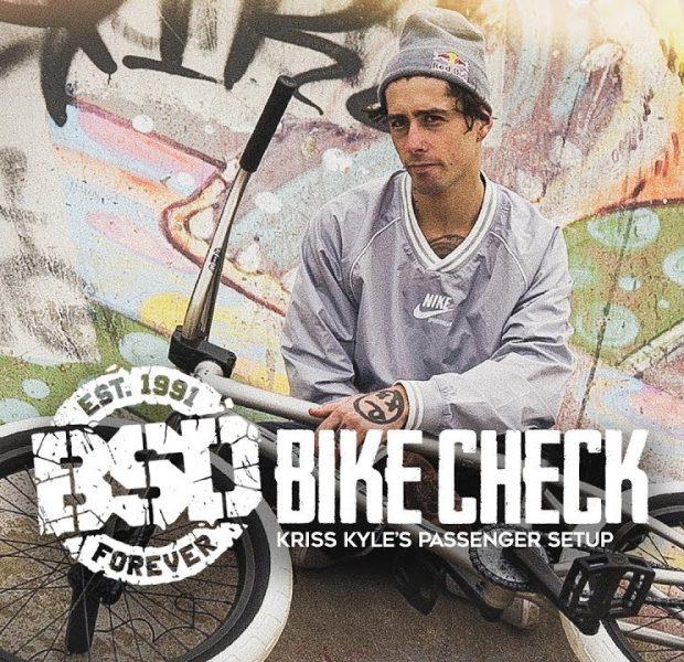BSD BMX – Kriss Kyle Passenger Bike Check