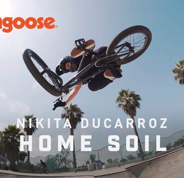 THROWING DOWN ON HOME SOIL – NIKKITA DUCARROZ MONGOOSE BICYCLES (BMX)