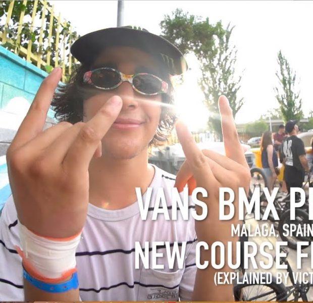 VANS BMX PRO CUP – MALAGA (NEW COURSE FEATURES)