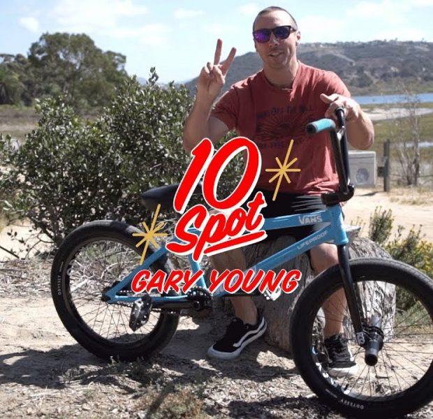 BMX / 10 SPOT – Gary Young