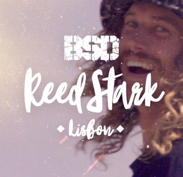 BSD BMX – Reed Stark – Lisbon