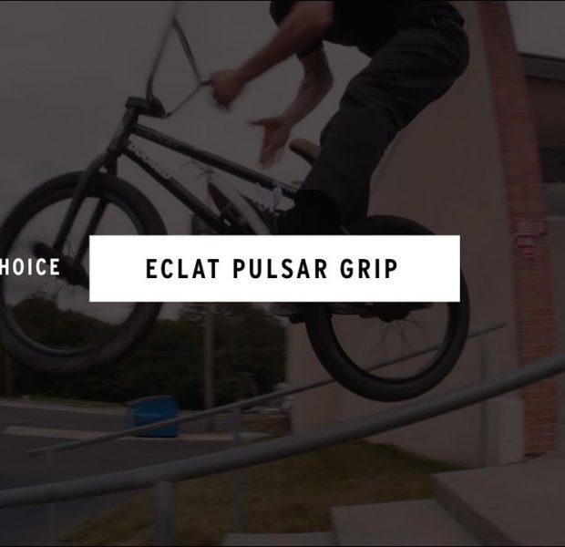 ÉCLAT BMX – Lewis Mills Pulsar Grip RIDERS CHOICE