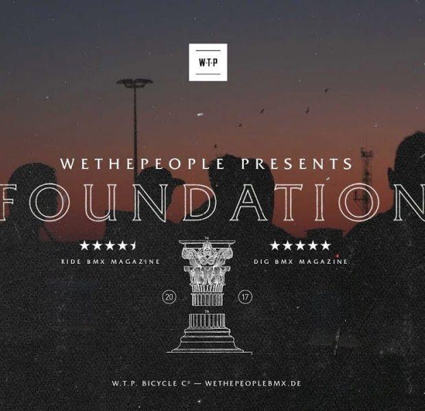 "Wethepeople BMX  ""FOUNDATION"" Full DVD"