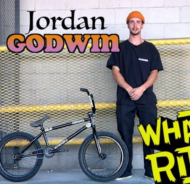 JORDAN GODWIN – WHAT I RIDE (BMX BIKE CHECK)