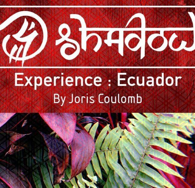 Experience: Ecuador with Joris Coulomb