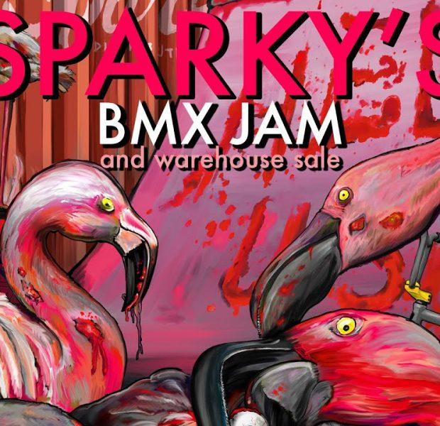 Sparky's BMX Jam & Warehouse Sale 2018