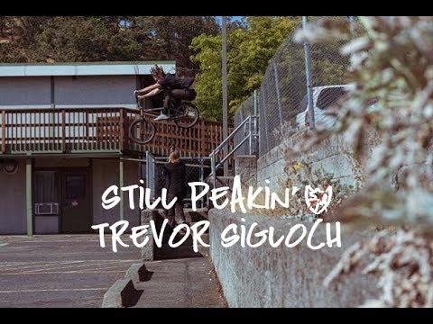 Trevor Sigloch – Still Peakin'