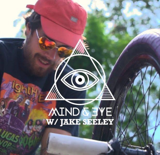 MIND & EYE w/ Jake Seeley