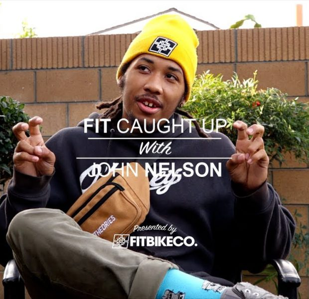 Fit Caught Up with John Nelson