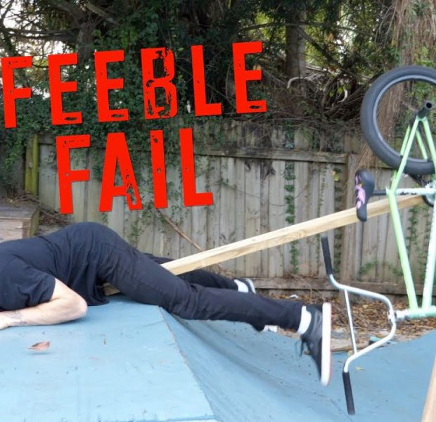 This Was a Terrible Idea – Feeble Fail!