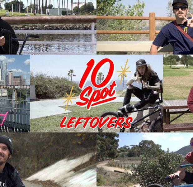 BMX / 10 SPOT – Leftovers
