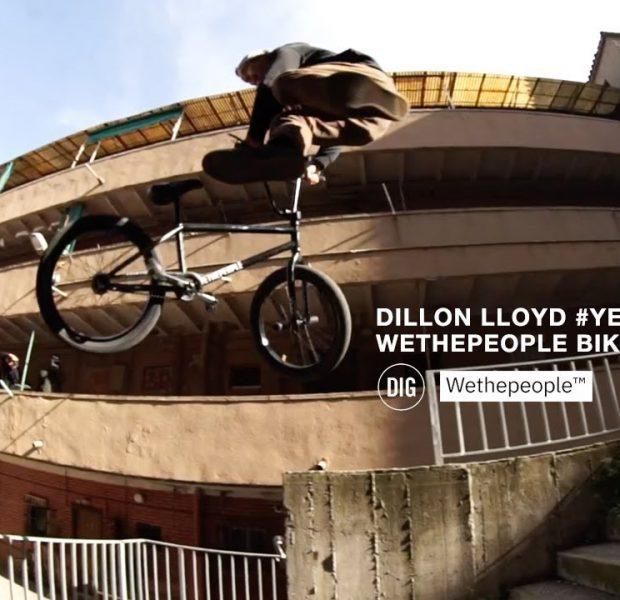 WETHEPEOPLE BMX – #YEAROFTHEBUCK Dillon Lloyd