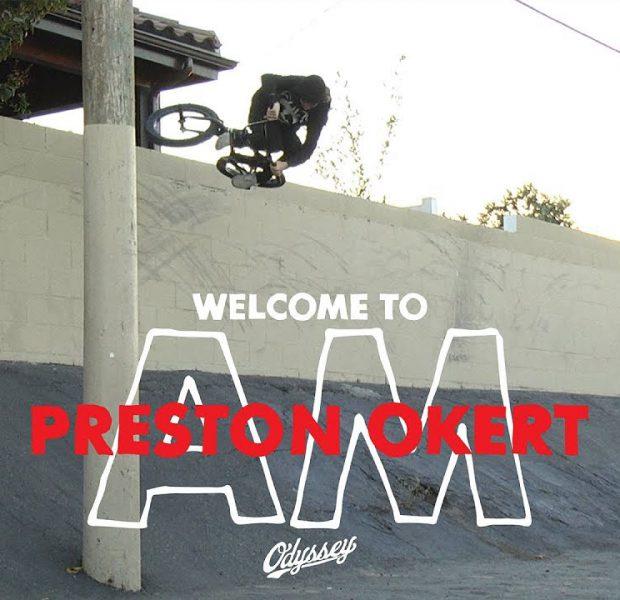BMX / Preston Okert – Welcome to AM