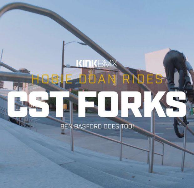 Hobie Doan Rides CST Forks! – Kink BMX