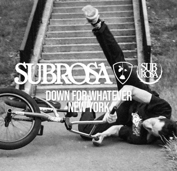 Subrosa Brand – Down For Whatever: New York