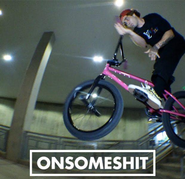 "BMX – ONSOMESHIT Mikey Tyra ""Behind The Smoke"""