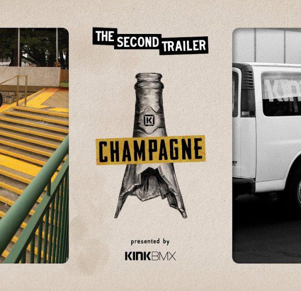 "Kink BMX Presents ""CHAMPAGNE"" – Trailer 2"