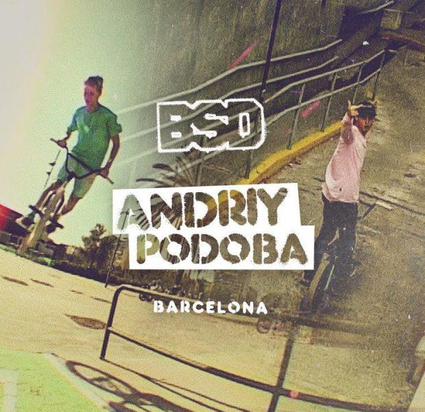 BSD BMX – Andriy Podoba – Barcelona