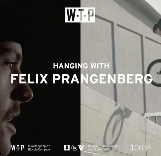 WETHEPEOPLE – Hangin with Felix Prangenberg