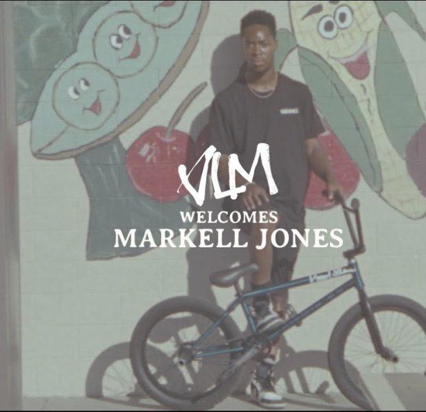 VOLUME BMX: Welcome MARKELL JONES