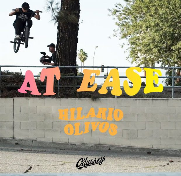HILARIO OLIVOS   Odyssey BMX – At Ease