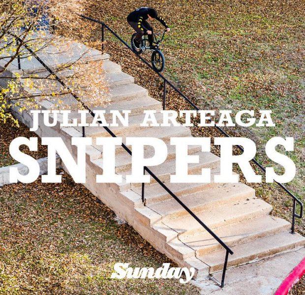 JULIAN ARTEAGA   Sunday Bikes – Snipers   BMX