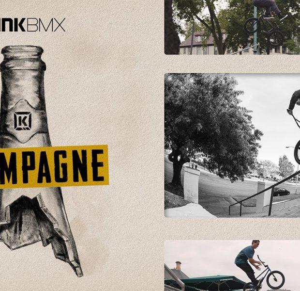 "Kink BMX Presents ""CHAMPAGNE"" (Full Video)"