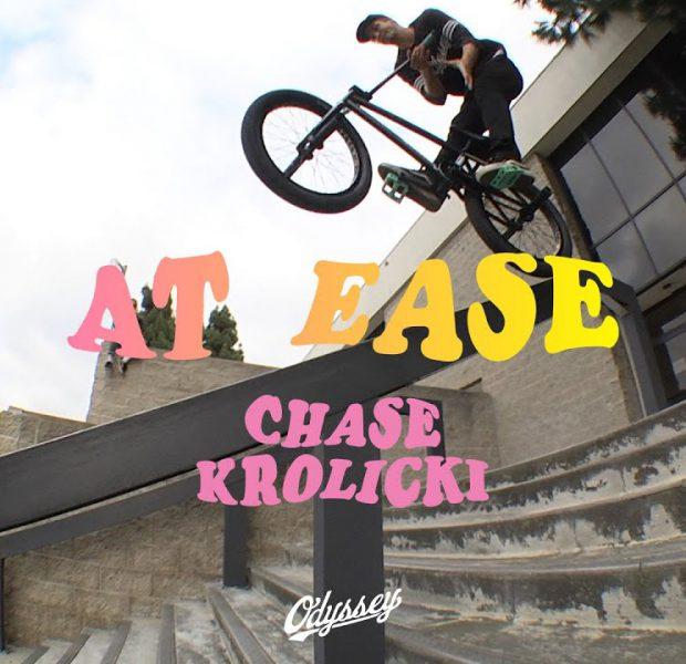 CHASE KROLICKI | Odyssey BMX – At Ease